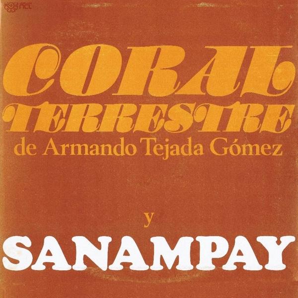 Coral Terrestre - Grupo Sanampay
