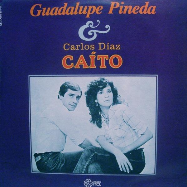 """Guadalupe Pineda y Carlos Díaz """"CaÍto"""""""