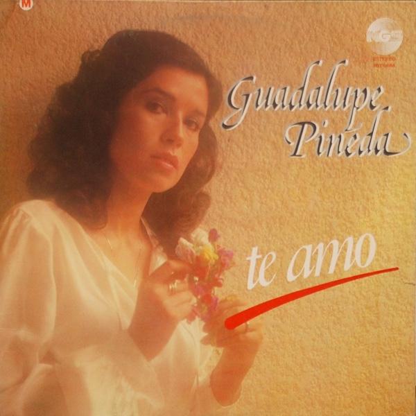 Te Amo - Guadalupe Pineda