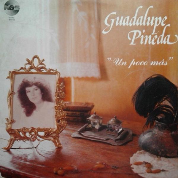 Un Poco Más - Guadalupe Pineda