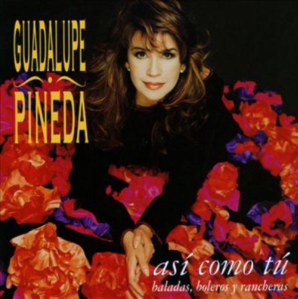 """Así Como Tú"" - Guadalupe Pineda"
