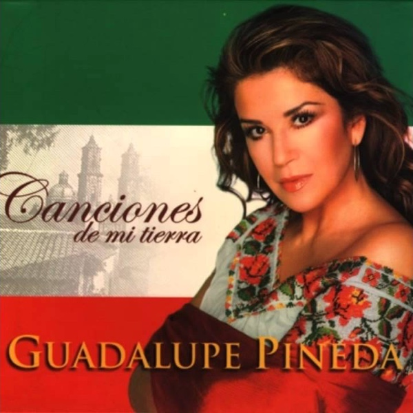 """""""Canciones de Mi Tierra"""" - Guadalupe Pineda"""