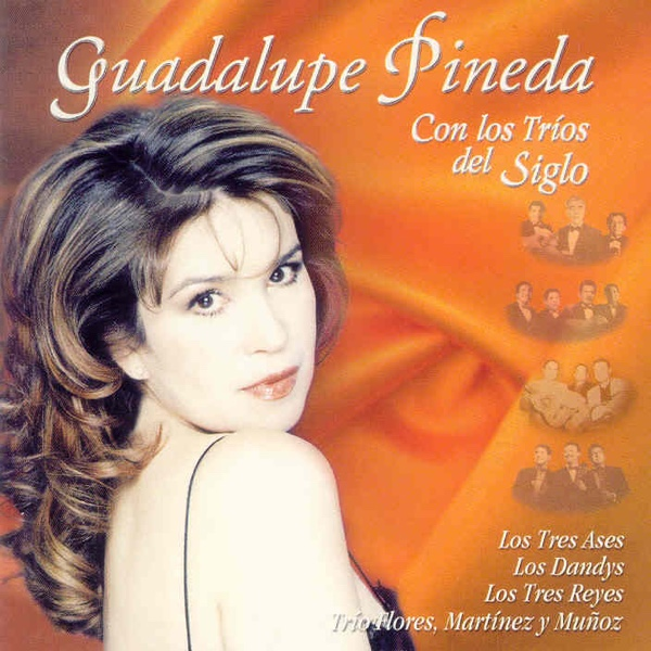 """""""Con los Tríos del Siglo"""" - Guadalupe Pineda"""