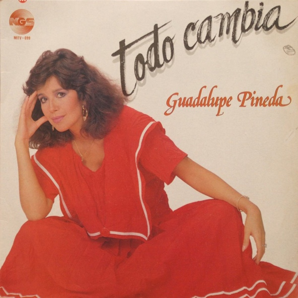 """Todo Cambia"" - Guadalupe Pineda"