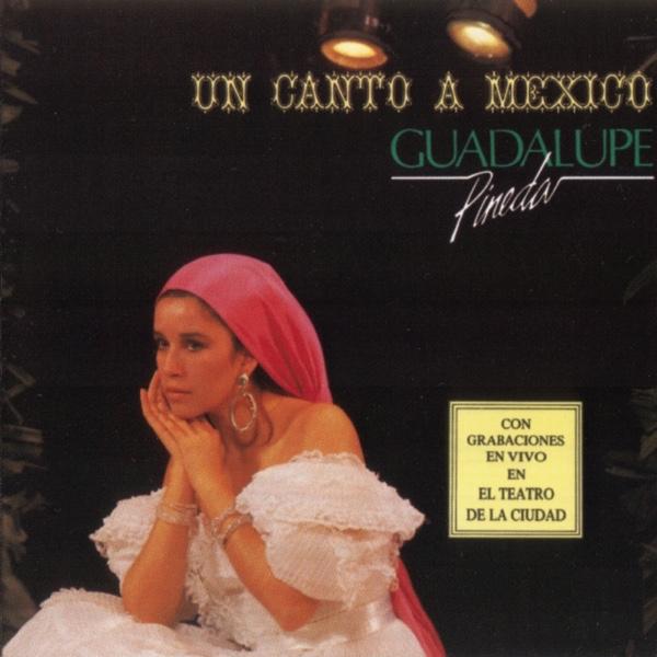 """""""Un Canto a México"""" - Guadalupe Pineda"""